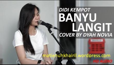 BANYU LANGIT - DIDI KEMPOT COVER BY DYAH NOVIA